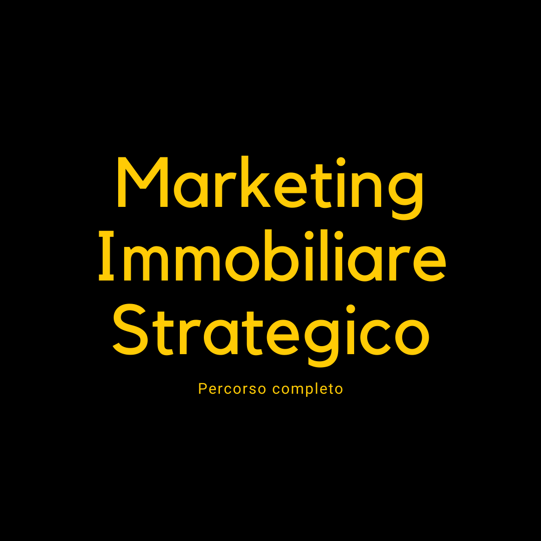 Marketing Immobiliare Strategico